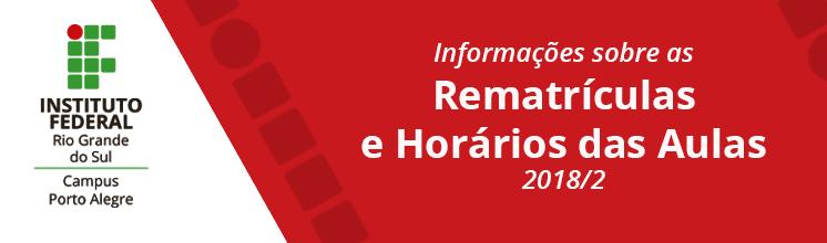 Rematrículas e Horários das Aulas 2018/2